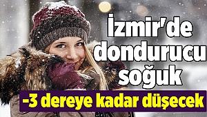 İzmir'de dondurucu soğuk