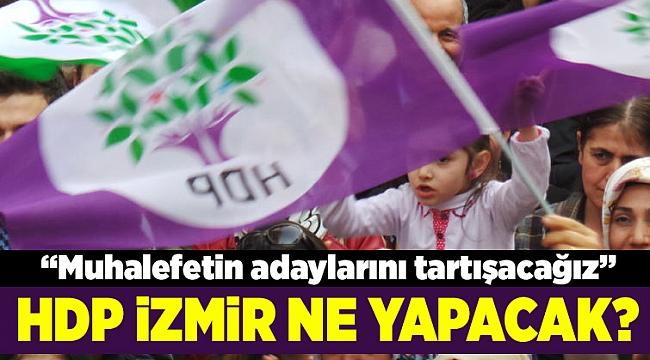 İzmir'de HDP'nin izleyeceği yol ne olacak?