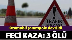 İzmir'de otomobil şarampole devrildi: 3 ölü