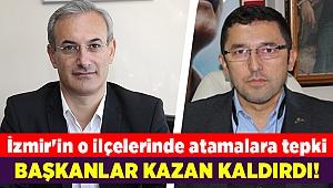 İzmir'in o ilçelerinde atamalara tepki