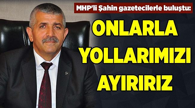 MHP'li Şahin: Bu kez farklı bir tablo çıkacak