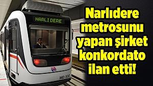 Narlıdere metrosunu yapan şirket konkordato ilan etti!
