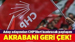 Aday adayından CHP'lileri kızdıracak paylaşım