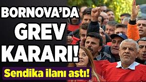 Bornova'da grev çanları çalmaya başladı...