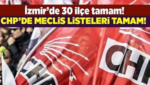 CHP'de meclis üye aday listeleri belli oldu