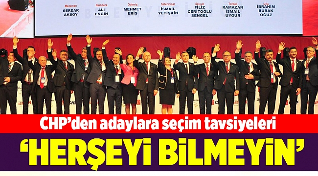 CHP'den adaylara seçim tavsiyeleri