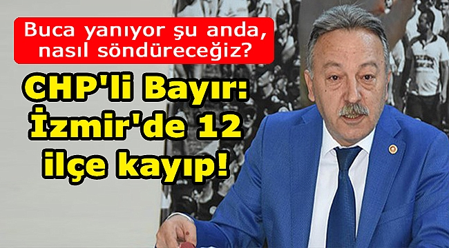 CHP'li Bayır'dan liste tepkisi