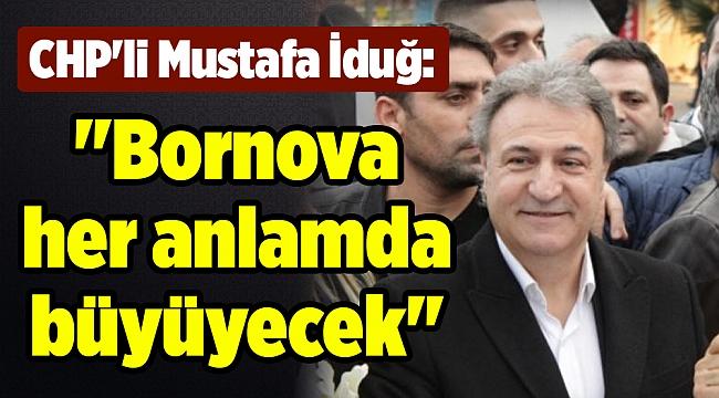 CHP'li Mustafa İduğ: