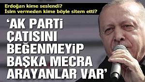 Erdoğan: AK Parti çatısını beğenmeyip kendilerine başka mecra arayanlar var