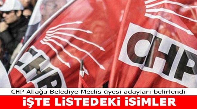 İşte CHP Aliağa Meclis üyesi adayları