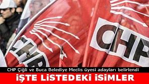 İşte CHP Çiğli ve Buca Meclis üyesi adayları