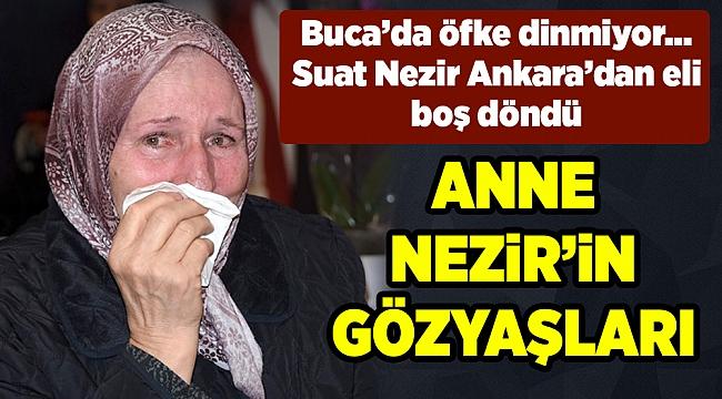 Nezir Kılıçdaroğlu ile görüşemedi; Annenin gözyaşları