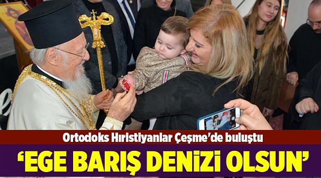 Ortodoks Hıristiyanlar Çeşme'de buluştu