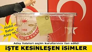 """Aday Listeleri Kesinleşti: """"İşte İzmir Adaylarının İsimleri"""""""