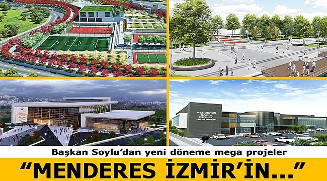 Başkan Soylu'dan yeni döneme mega projeler