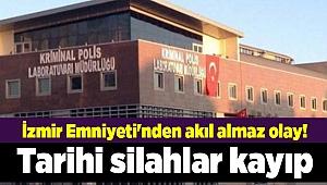 İzmir Emniyeti'nden akıl almaz olay! Tarihi silahlar kayıp