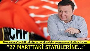 Başkan Aksoy'dan 284 personel açıklaması: