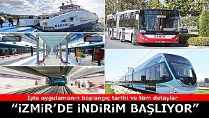 İzmir'de indirimli ulaşım uygulaması ne zaman başlıyor