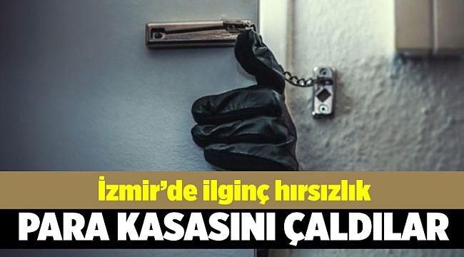 İzmir'de para kasasını çaldılar