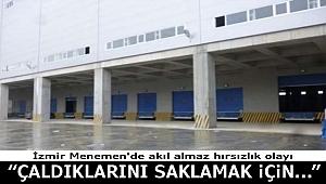 İzmir Menemen'de akıl almaz hırsızlık olayı!