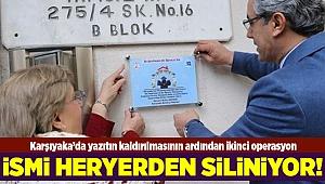 Karşıyaka'da yazıtın kaldırılmasının ardından ikinci operasyon