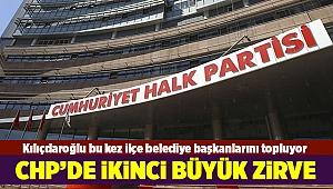 Kılıçdaroğlu bu kez ilçe belediye başkanlarını topluyor