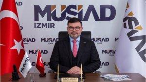 """MÜSİAD İzmir Başkanı: """"Dönüşüm Adımları Paketi yeni hikayemizin ilk adımı"""""""