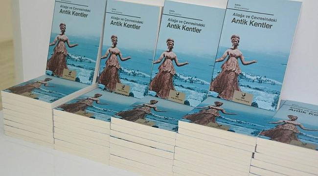 """""""Aliağa ve Çevresindeki Antik Kentler"""" kitabının dağıtımı başlıyor"""