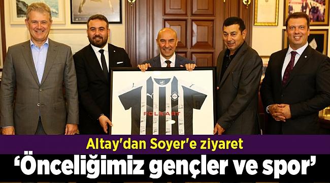Altay'dan Soyer'e ziyaret