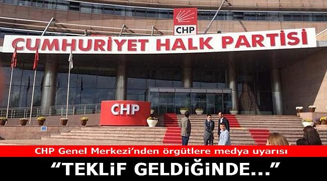 CHP Genel Merkezi'nden Örgütlere Medya Uyarısı: