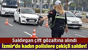 İzmir'de kadın polislere çekiçli saldırı!