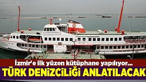 İzmir'e ilk yüzen kütüphane yapılıyor...