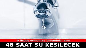 İzmirliler Dikkat! 48 saat sular kesilecek