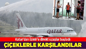 Katar'dan İzmir'e direkt uçuşlar başladı