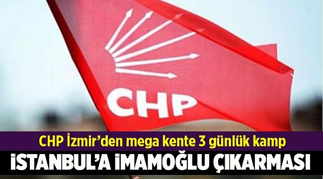 CHP İzmir'den İstanbul'a İmamoğlu çıkarması