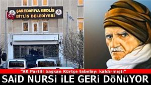 Kürtçe tabela Bitlis'e Said Nursi ile geri dönüyor