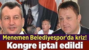Menemen Belediyespor'da kriz! Kongre iptal edildi