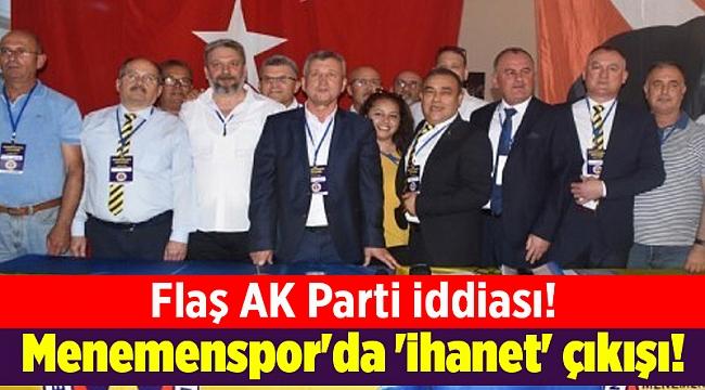 Menemenspor'da 'ihanet' çıkışı!