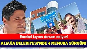 Aliağa Belediyesi'nde 4 memura sürgün!
