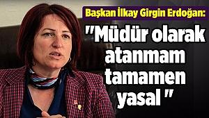 Başkan İlkay Girgin Erdoğan: