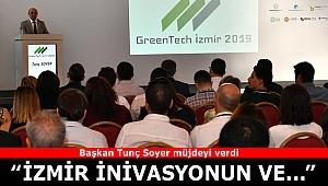 """Başkan Soyer, """"İzmir, inovasyonun ve girişimciliğin merkezi olacak"""""""