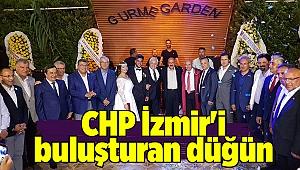 CHP İzmir'i buluşturan düğün