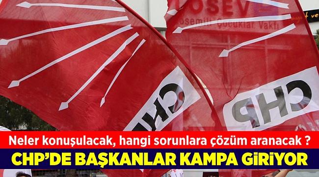CHP 'yerel yönetim' kampı başlıyor