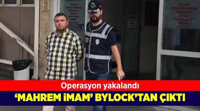 FETÖ'nün 'mahrem imam'ı Bylock'tan çıktı