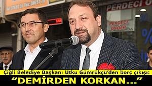 Gümrükçü'denborç çıkışı: