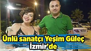Ünlü sanatçı Yeşim Güleç İzmir'de