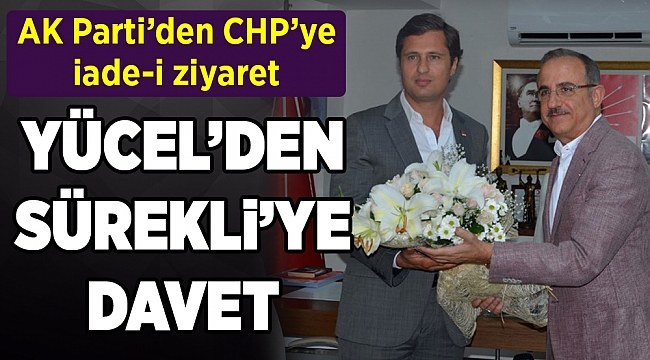 AK Parti'den CHP'ye iade-i ziyaret