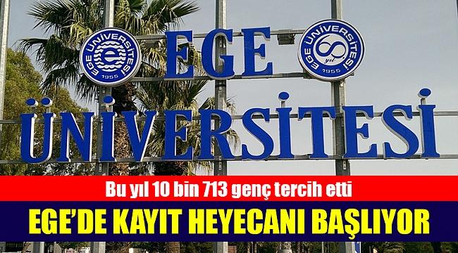 Ege Üniversitesi'nde kayıt heyecanı başlıyor