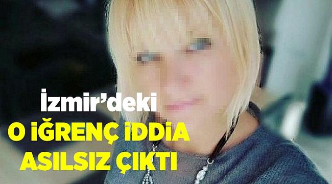 İzmir'de ki Ukraynalı Kadına Cinsel İstismar İddiası Asılsız Çıktı