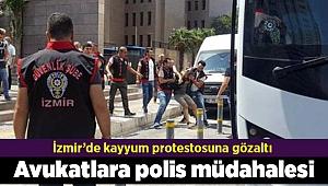 Kayyumları protesto eden avukatlar gözaltına alındı